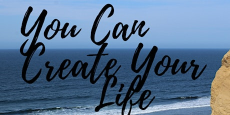 You Can Create Your Life tickets