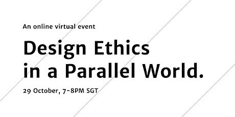 Design Ethics in a Parallel World tickets