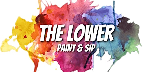 The Lower Paint & Sip tickets