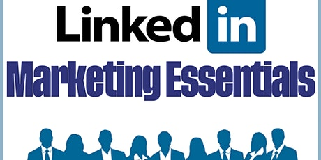 LinkedIn Marketing Essentials--C0010 Tickets