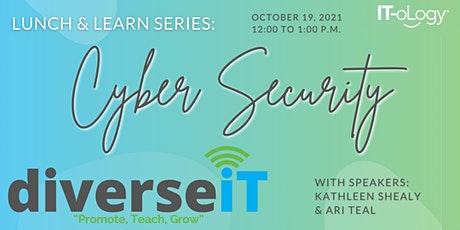 diverseIT - Lunch & Learn Series: Cyber Security tickets