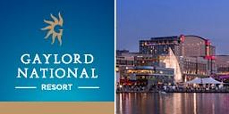 Gaylord National Resort & Conference Seasonal Hiring Event! tickets