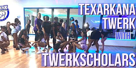 Twerk Class After Dark - Texarkana tickets