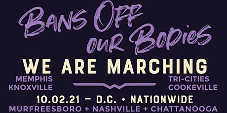 BANS OFF OUR BODIES: Murfreesboro Will #DefendRoe tickets