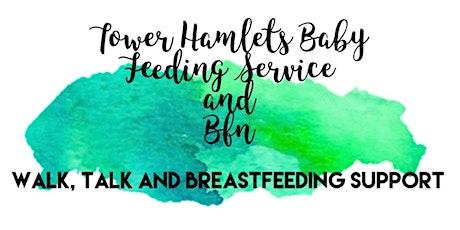 Tower Hamlets Baby Feeding  Service: Walk, Talk, Breastfeeding Support tickets