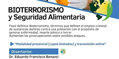 BIOTERRORISMO Y SEGURIDAD ALIMENTARIA entradas