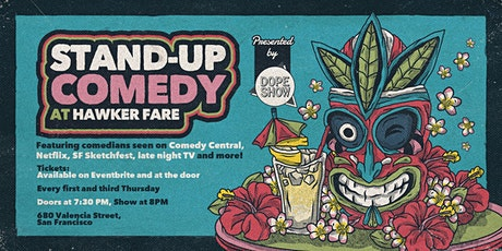 Stand-Up Comedy at Hawker Fare in the Mission tickets