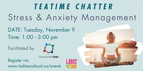 Teatime Chatter: Stress & Anxiety Management tickets