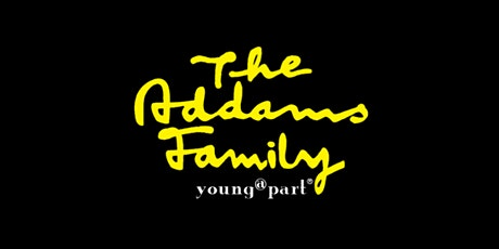 The Addams Family - Young @ Part tickets
