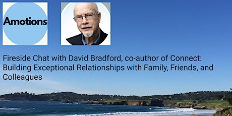 Fireside Chat With David Bradford, author of Connect: Building Exceptional tickets