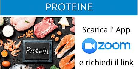 Percorso Benessere - I segreti delle Proteine! biglietti