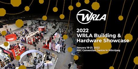 2022 WRLA Building & Hardware Showcase tickets