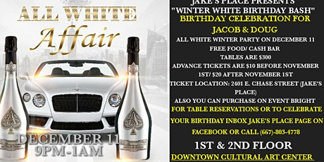 JAKE'S PLACE PRESENTS WINTER WHITE BIRTHDAY BASH tickets