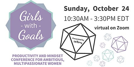 Girls with Goals: Productivity and Mindset Conference tickets