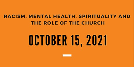 Racism, Mental Health, Spirituality and the Role of the Church tickets
