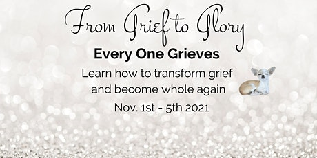 From Grief To Glory tickets