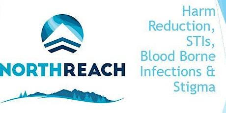 Harm Reduction, STI's, Bloodborne Infections  & Stigma tickets