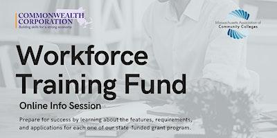 Workforce Training Fund –Online Info Session Oct. 1st, 10AM