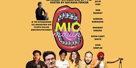 Mic Mouth Comedy Showcase! tickets