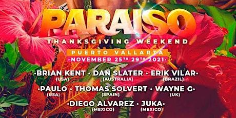 Paraiso Thanksgiving Weekend 2021 tickets