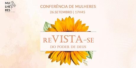 CONFERÊNCIA DE MULHERES | 26/SET - 17H45 ingressos
