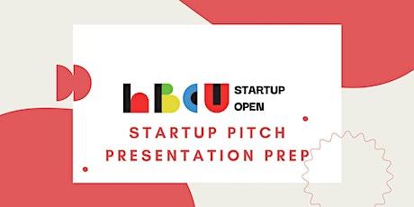 Startup Pitch Presentation Prep tickets