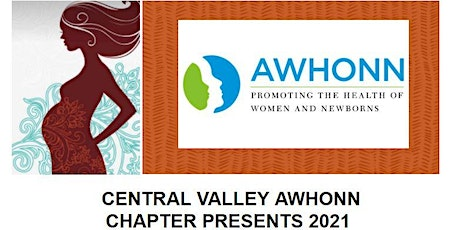 Central Valley AWHONN Fall (November) 2021 Online Conference tickets