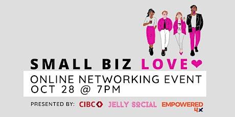 Small Biz Love ❤︎:  Networking Event tickets