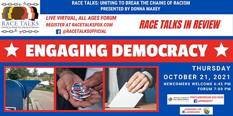 RACE TALKS in Review - October Live, Virtual Forum: Engaging Democracy tickets