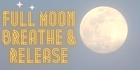 Full Moon Breathe & Release tickets