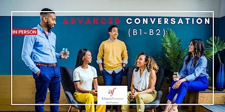 IN PERSON Trial Class - Advanced conversation (B1 - B2) tickets