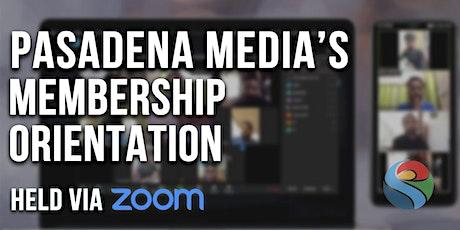 Pasadena Media Membership Orientation - Oct  2021 Tickets