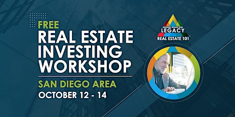 Free San Diego Area Real Estate Investing Event, 10/12-10/14! tickets