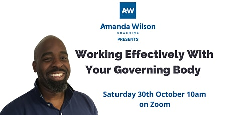 Working Effectively With Your Governing Body tickets