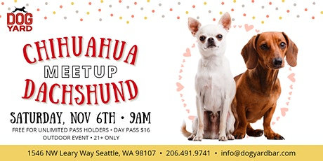 Dachshund + Chihuahua Meetup at the Dog Yard tickets