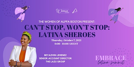 Embrace, Latina Summit 2021 ‣ Can't Stop Won't Stop: Latina Sheroes tickets