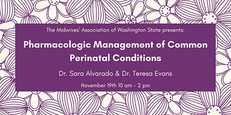 Pharmacologic Management of Common Perinatal Conditions tickets