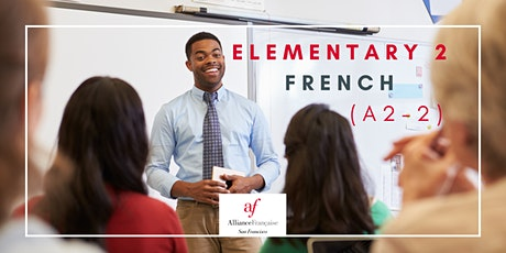 Trial French Class - Elementary 2 (A2 - 2) tickets