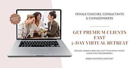 Female Coaches - Get Premium Clients Fast! tickets