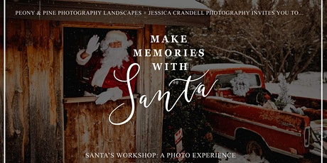 2nd Annual Santa's Workshop: A Photo Experience tickets