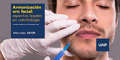 Armonización oro facial: Aspectos legales en Odontología tickets