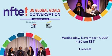 NFTE UN Global Goals Conversation '21, a World Series of Innovation Program tickets
