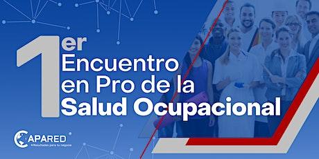1er. Encuentro en Pro de la Salud Ocupacional tickets