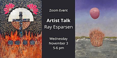 Virtual Artist Talk: Ray Esparsen tickets