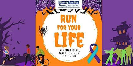 """Run For Your Life"" Virtual  5k/1k Kids/ Bike, Run, or Walk tickets"