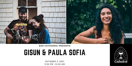 Gisun & Paula Sofia Live @ Cathedral tickets