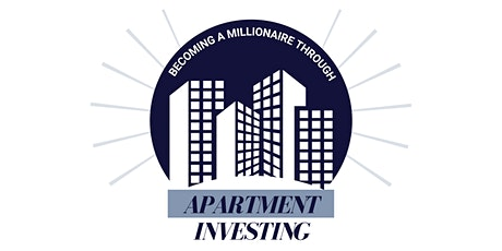 Becoming A Millionaire Through Apartment Investing tickets