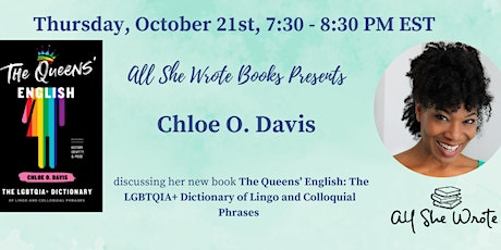 The Queens' English -- Chloe Davis in Conversation with All She Wrote Books tickets