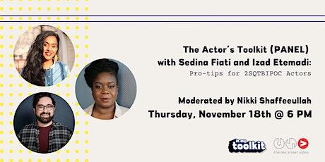 The Actor's Toolkit with Sedina Fiati and Izad Etemadi tickets