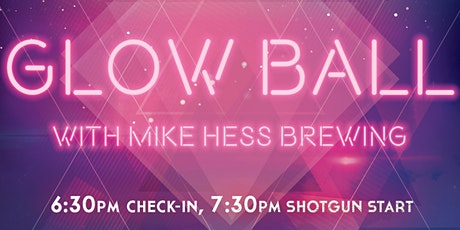 Glow Ball with Mike Hess Brewing tickets